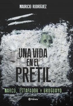 Narco, estafador y uruguayo